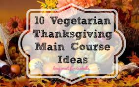 vegetarian thanksgiving recipes wait for