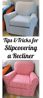 slipcover tutorial for chairs 19 best recliner slipcover images on recliner slipcover