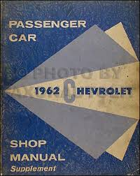 1962 chevrolet repair shop manual original supplement biscayne bel
