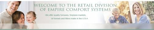 Empire Comfort Systems Welcome To The Retail Division Of Empire Comfort Systems