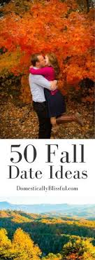 50 fall date ideas relationships autumn and thanksgiving