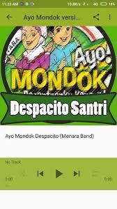 despacito anak santri ayo mondok versi despacito apk download free music audio app for