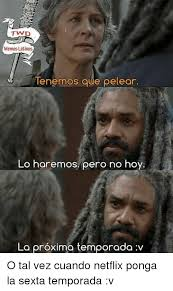 Memes Latinos - 25 best memes about twd twd memes