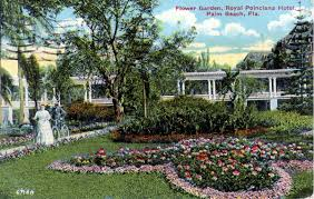 florida memory flower garden royal poinciana hotel palm beach