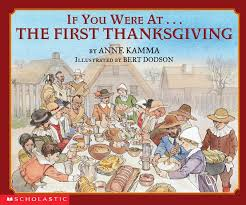 Pilgrim Thanksgiving History The First Thanksgiving Teaching Guide Grades Prek U20132 Scholastic