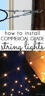 Hanging Patio String Lights Outdoor Style How To Hang Commercial Grade String Lights Patio