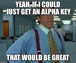 Alpha Meme - alpha key giveaway oc eft meme page 3 general game forum