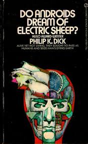 do androids of electric sheep do androids of electric sheep philip k 1975