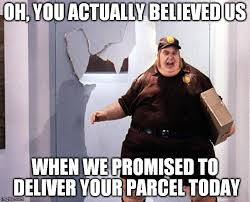 Delivery Meme - fat delivery man latest memes imgflip
