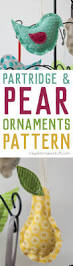 partridge and pear ornament sewing pattern sewing projects free
