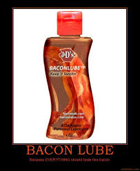 Lube Meme - image 334015 bacon know your meme