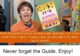 Meme Guide - ned s declassified school survival guide deserves a lot more