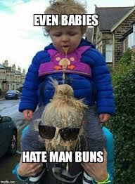 Puke Meme - proof man buns are despised by all imgflip