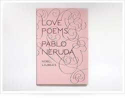 Top    Romantic Gifts For Women   AskMen AskMen Love Poems By Pablo Neruda