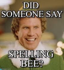 Spelling Meme - did someone say buddy the elf meme on memegen