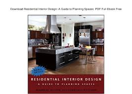 Ebook Interior Design Download Residential Interior Design A Guide To Planning Spaces Pdf U2026