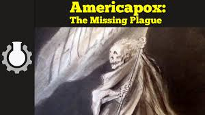 americapox the missing plague cgpgrey rebrn com