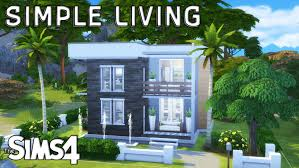 the sims 4 simple living starter house speed build youtube