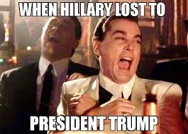 Lost Memes - when hillary lost to president trump meme ray liota 70305