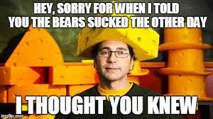 Bears Packers Meme - loyal cheesehead imgflip