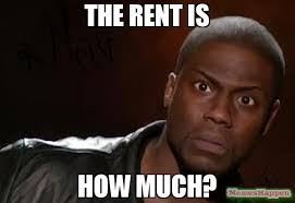 Rent Meme - the rent is how much meme kevin hart the hell 55532 page 8
