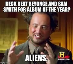 Beyonce New Album Meme - ancient aliens meme imgflip