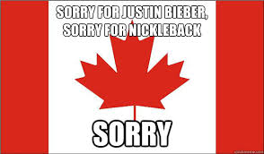 Sorry Memes - oh canada canadian memes galore
