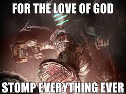 Dead Space Meme - dead space logic video games video game memes pokémon go