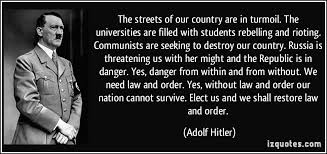 Seeking Adolf The Streets Of Our Country Are In Turmoil The Universities Are