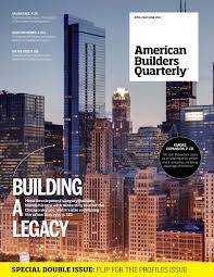 American Builders And Craftsmen American Builders Quarterly By Guerrero Howe Custom Media Issuu