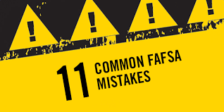 11 common fafsa mistakes u s department of education