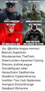 Batman Funny Meme - met two gods met two gods still a christian humiliated both met a