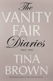 Vanity Fair Gift Subscription The Vanity Fair Diaries 1983 1992 By Tina Brown Hardcover