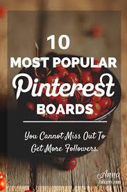 best 20 pinterest board ideas on pinterest pinterest account