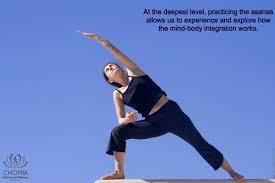 the third limb of yoga asanas chopra treatment center