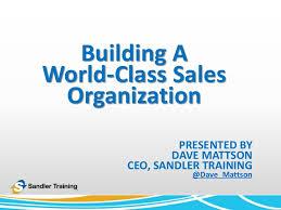 app building class building a world class sales organization sandler