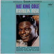 lights out nat king cole review ramblin rose by nat king cole album country pop reviews