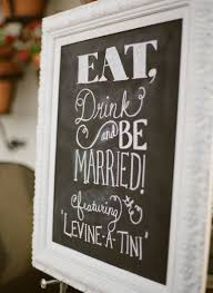 Chalkboard Wedding Sayings 220 Best Wedding Reception Images On Pinterest