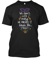 mardi gras shirts we dont hide mardi gras shirts products from mardi gras