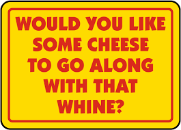 some cheese with that wine sign k1344 by safetysign com