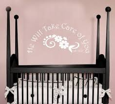 religious sayings for new baby he will take care of you he will take care of you nursery wall quote