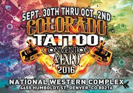 colorado tattoo convention u0026 expo september 30 october 02 2016