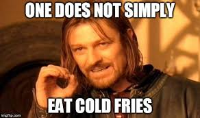 Meme Definition French - why do french fries taste so awful when they get cold 盪 science abc