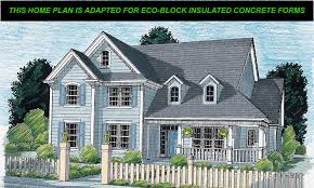 Insulated Concrete Forms Home Plans by Simons Eco Block Icf Version Retired 24037eco Farm House