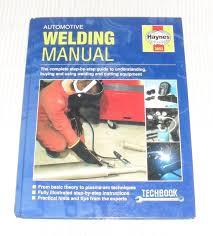 haynes automotive welding manual haynes workshop manual isbn