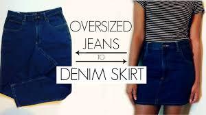 diy oversized jeans to denim skirt youtube