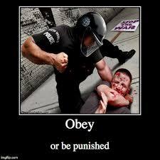 Obey Meme - obey or be punished the last bastille