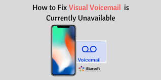 visual voicemail not working android how to fix visual voicemail is currently unavailable