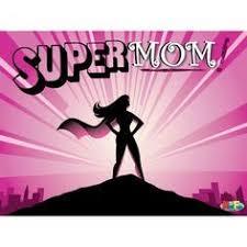 Super Mom Meme - 63 best super mom images on pinterest funny funny funny ha ha