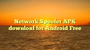 network spoofer apk free network spoofer apk downloaf for android free apk gems